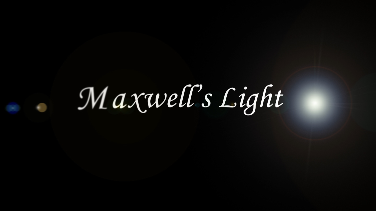 Maxwell's Light